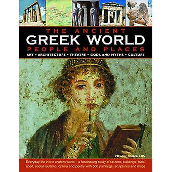 Ancient Greek World by Nigel Rodgers - 9780754817741 Book