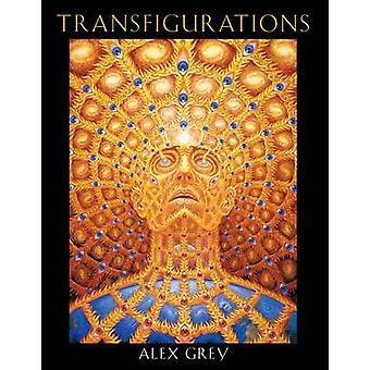 Transfigurations (2: a reviderade upplagan) av Alex Grey - 9781594770173 B