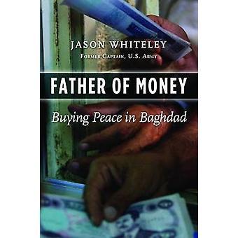 Vater Geld - Frieden in Bagdad von Jason Whiteley - 97815979 kaufen