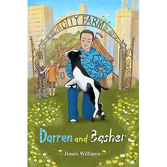 Darren and Basher by Jessie Williams - 9781782020226 Book
