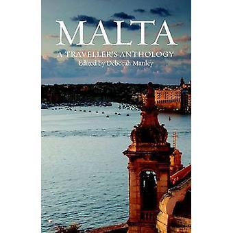 Malta - A Traveller's Anthology by Deborah Manley - 9781904955702 Book