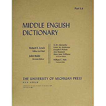 Middle English Dictionary - S.8 by Robert E. Lewis - 9780472011988 Book
