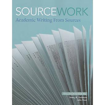 Sourcework - Academic Writing from Sources (2nd Revised edition) by Na