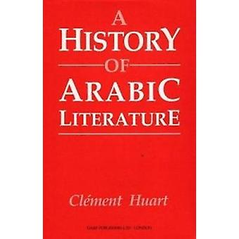 A History of Arabic Literature by Clement Huart - 9781850771784 Book