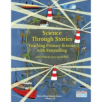 Science Through Stories - Teaching Primary Science with Storytelling (