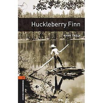 Amerikaanse Oxford boekenwurmen: Fase 2: Huckleberry Finn (Oxford boekenwurmen bibliotheek: fase 2)