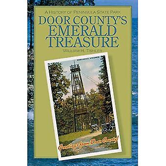 Du Door County trésor émeraude: une histoire du Peninsula State Park (Wisconsin Land & vie)