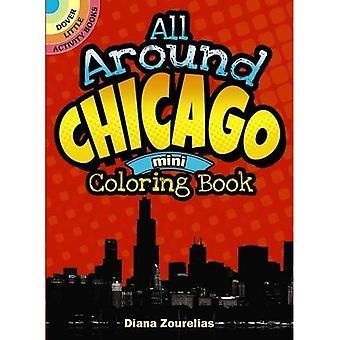 Rund um Chicago Mini Malbuch (Dover wenig Aktivität Bücher (Taschenbuch))