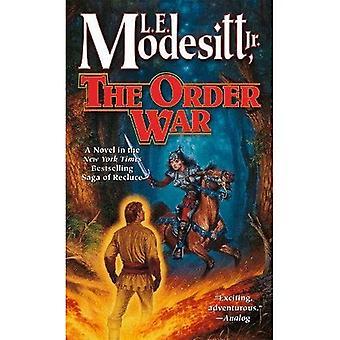 La guerra di ordine: Un romanzo della saga di Recluse