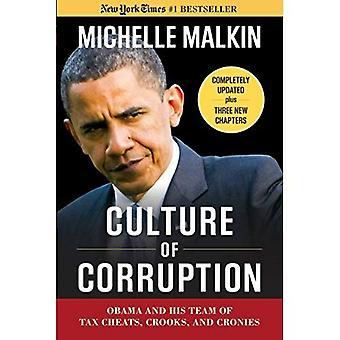 Kultur av korruption: Obama och hans Team av skatt fusk, skurkar och kumpaner