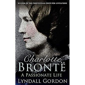 Charlotte Brontë: Une vie passionnée