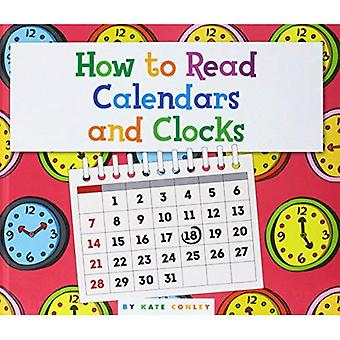 How to Read Calendars and Clocks (Understanding the Basics)