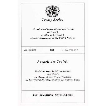 Recueil des traités 2853 (édition Anglais/Français) (recueil des traités des Nations Unies / Recueil des traités des Nations Unies)