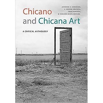 Chicano and Chicana Art: A� Critical Anthology