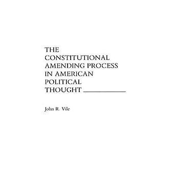 Het constitutionele proces in American Political Thought door Vile & John tot wijziging van