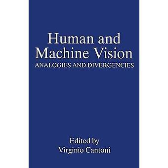 Mensch und Maschine Vision Analogien und Unterschiede von Cantoni & V.
