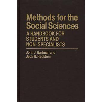 Menetelmiä yhteiskuntatieteiden A käsikirja opiskelijoille ja NonSpecialists Hartman & John