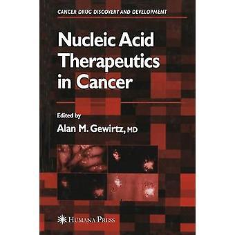 Nukleinsyra Therapeutics i Cancer genom Gewirtz & Alan M.