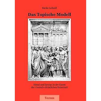 Das Topische Modell by Leibold & Bardo