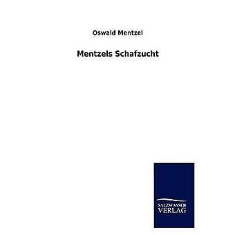 Mentzels Schafzucht da Mentzel & Oswald