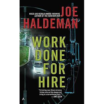 Work Done for Hire by Joe Haldeman - 9780425256619 Book