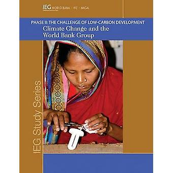 Alterações climáticas e o grupo do Banco Mundial-fase II-o desafio da