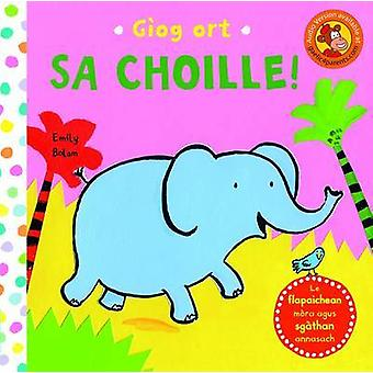 Giog Ort Sa Choille by Emily Bolam - 9780861525041 Book