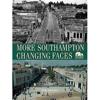 More Southampton Changing Faces by Jim Brown - 9781780913278 Book