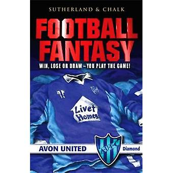 Avon United by Jon Sutherland - Gary Chalk - 9781840466225 Book