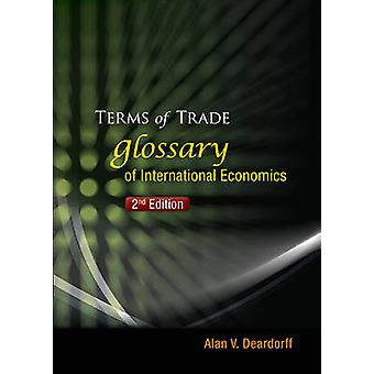 Terms of Trade - Glossary of International Economics (2nd edition) by