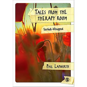 Tales from the Therapy Room by Phil Lapworth