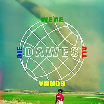 Dawes - We allemaal gaan sterven [CD] USA import