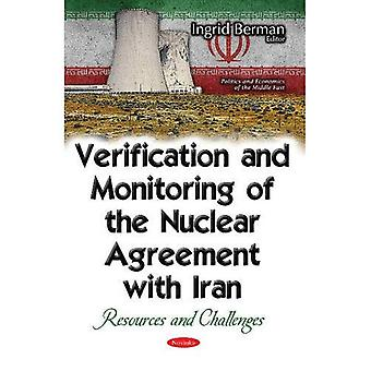Verification & Monitoring of the Nuclear Agreement with Iran: Resources & Challenges