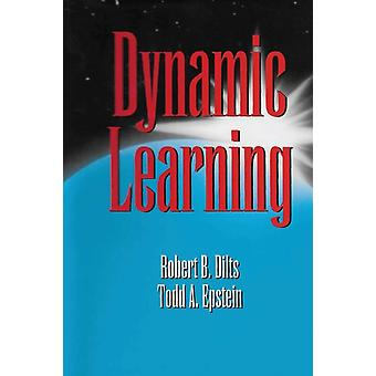 Dynamic Learning by Dilts & Robert Brian