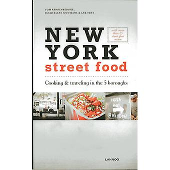 New York Street Food by Goossens & JacquelineVandenberghe & Tom