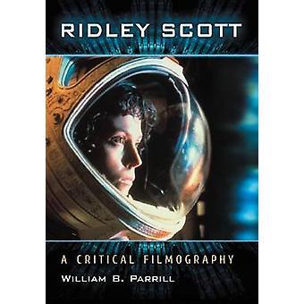 Ridley Scott by William B. Parrill