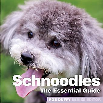 Schnoodles The Essential Guide by Duffy & Robert