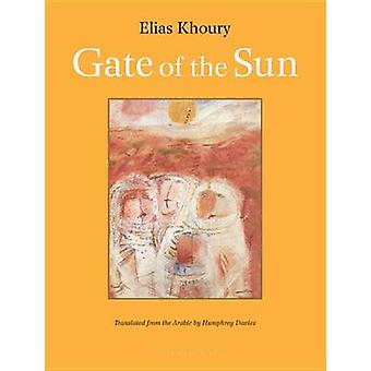 Gate of the Sun by Elias Khoury - Humphrey Davies - 9780914671619 Book