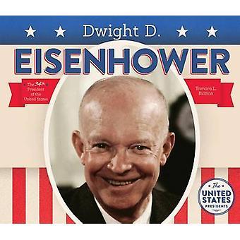 Dwight D. Eisenhower by Tamara L Britton - 9781680780918 Book
