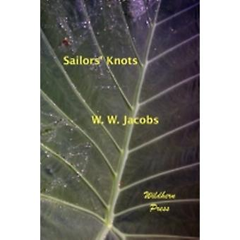Sailors Knots by Jacobs & William Wymark