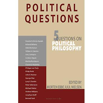 Political Questions 5 Questions on Political Philosophy by Nielsen & Morten & E.J.