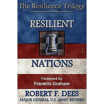Resilient Nations the Resilience Trilogy by Dees & Robert F.