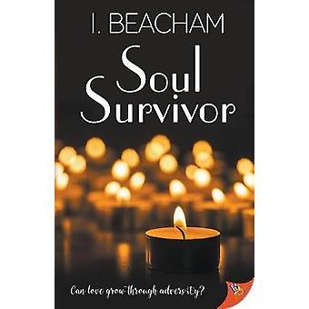 Soul Survivor by Beacham & I.
