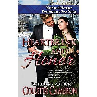 Heartbreak and Honor by Cameron & Collette