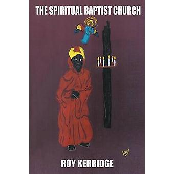 The Spiritual Baptist Church by Kerridge & Roy