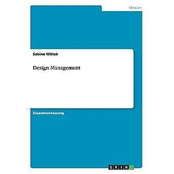 Design Management by Wittek & Sabine