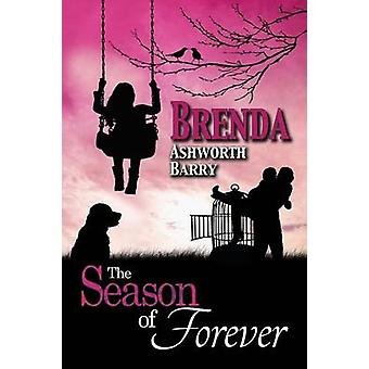 The Season of Forever by Barry & Brenda Ashworth