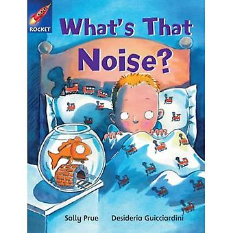 What's That Noise?: Turquoise Reader 3 (Rigby Star Independent)