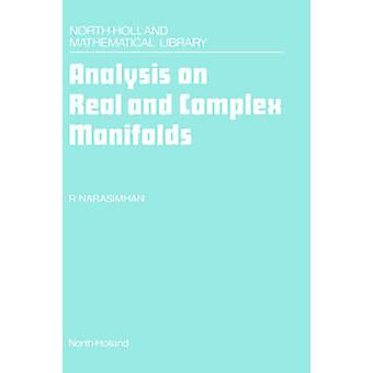 Analysis on Real and Complex Manifolds (2nd Revised edition) by R. Na