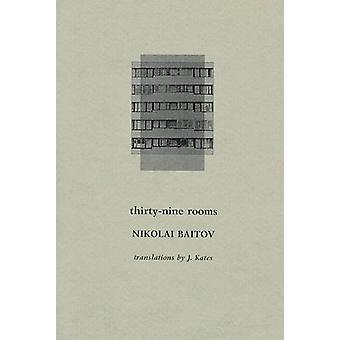 Thirty-Nine Rooms by Nikolai Baitov - 9780473251949 Book